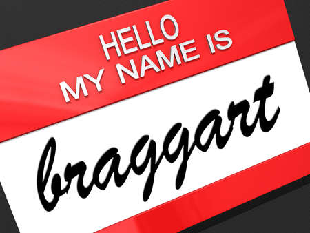narcissist: Hello my name is Braggart on a nametag  Stock Photo