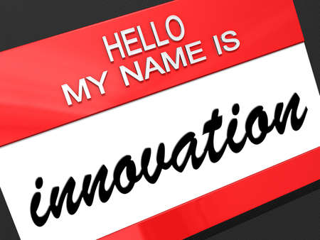 nametag: Hello my name is Innovation on a nametag