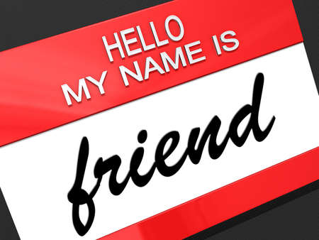 Hello my name is Friend on a nametag