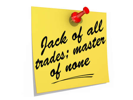 A note pinned to a white background with the text Jack of All Trades; Master of None. Banco de Imagens