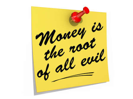 A note pinned to a white background with the text Money Is the Root of All Evil Stock Photo - 19454900