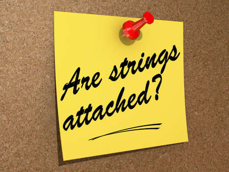 A note pinned to a cork board with the text Are Strings Attached? Stock Photo - 19454938