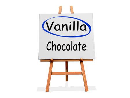 Vanilla Not Chocolate on a sign.