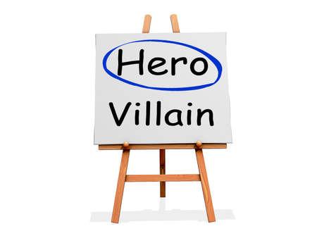 Hero Not Villain on a sign