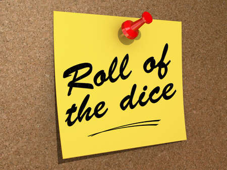 A note pinned to a cork board with the text Roll of the Dice