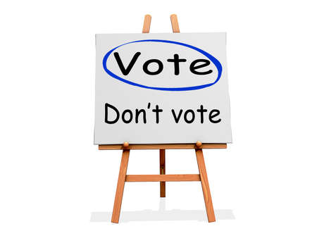 vote: Vote Not Dont Vote on a sign. Stock Photo