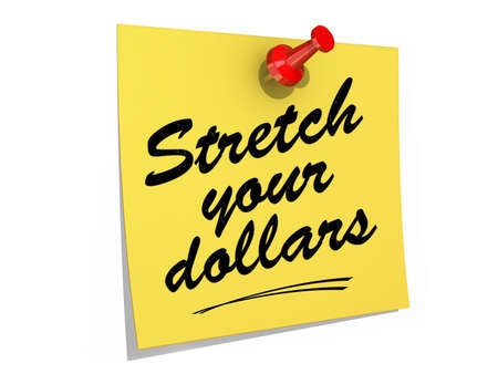 A note pinned to a white background with the text Stretch Your Dollars.