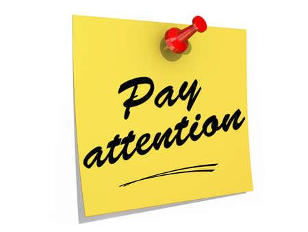 poner atencion: Una nota clavada en un fondo blanco con el texto Pay Attention Foto de archivo