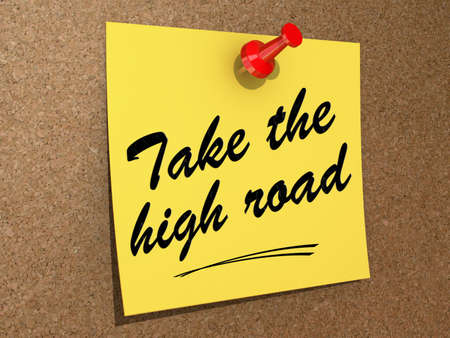 take a note: A note pinned to a cork board with the text Take the High Road  Stock Photo