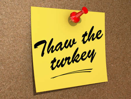 A note pinned to a cork board with the text Thaw the Turkey