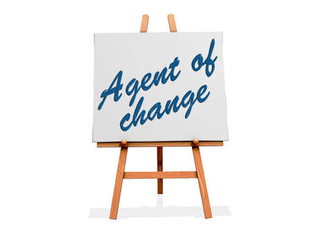 Agent of Change on a sign.