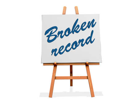Broken Record on a sign. Stock Photo