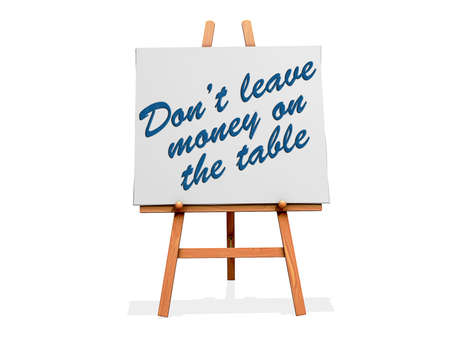 Dont Leave Money on the Table on a sign. Stock Photo