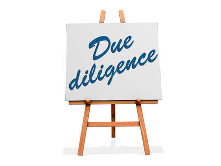 diligence: Due Diligence on a sign.