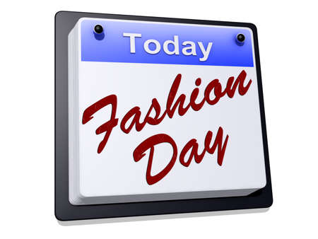 One day Calendar with  Fashion Day  on a white background.