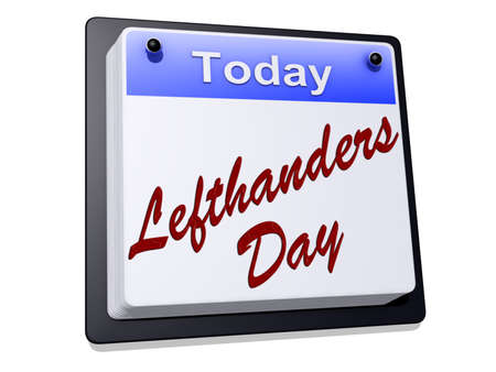 One day Calendar with  Left handers Day  on a white background.