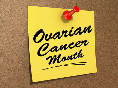 ovarian: A note pinned to a cork board with the text  Ovarian Cancer Month