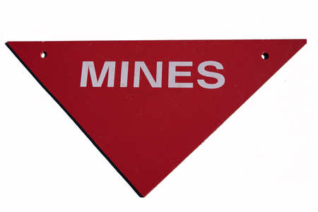 Warning sign of mines