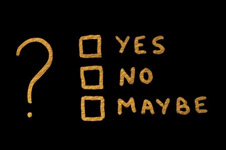 möglicherweise: Vielleicht W�rter Noyes und Frage-Symbol auf schwarzem Hintergrund