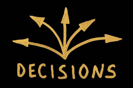 decision making: Word Decision and arrows over black