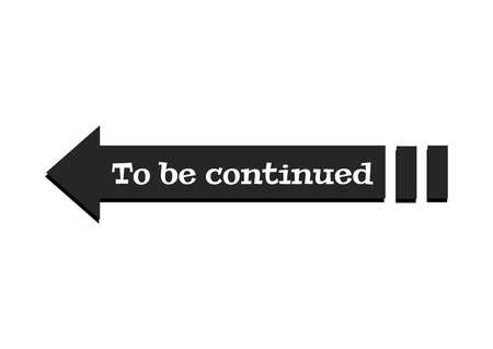 To be continued text sign. Continue frame panel Reklamní fotografie - 106385179