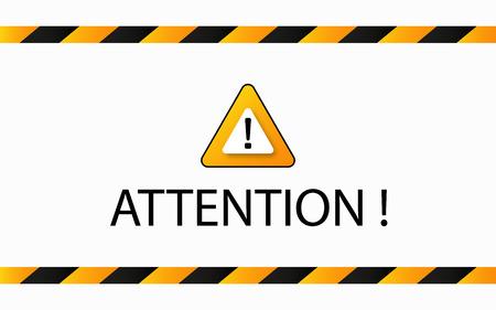 Attention warning banner . Danger alert message . caution sign