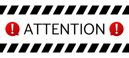 Attention message banner .  Important notice warning sign .