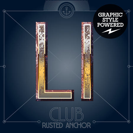 Vector font set of rusted letters. Old school vintage yacht club. Letter L