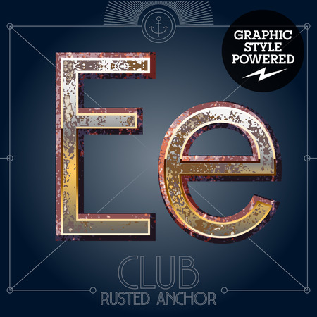 Vector font set of rusted letters. Old school vintage yacht club. Letter E