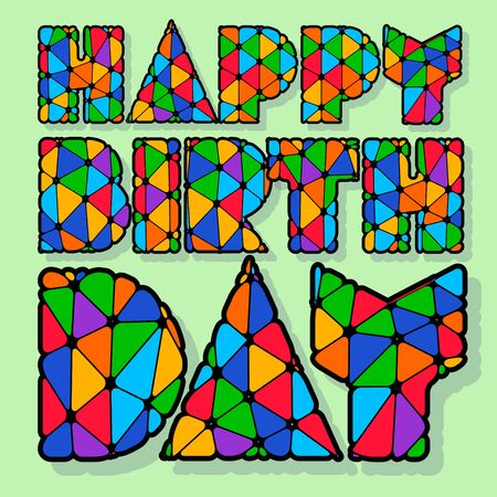 motley: Unusual happy birthday vector card with colorful patchwork letters