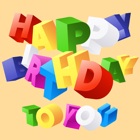 regards: Cute happy birthday vector card with 3D colorful random rotated letters Illustration