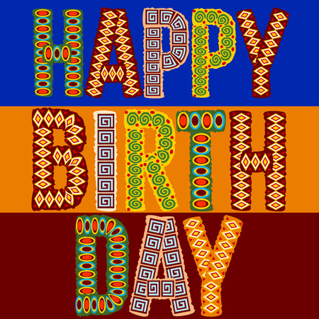 Happy birthday vector card with original ethnic style letters
