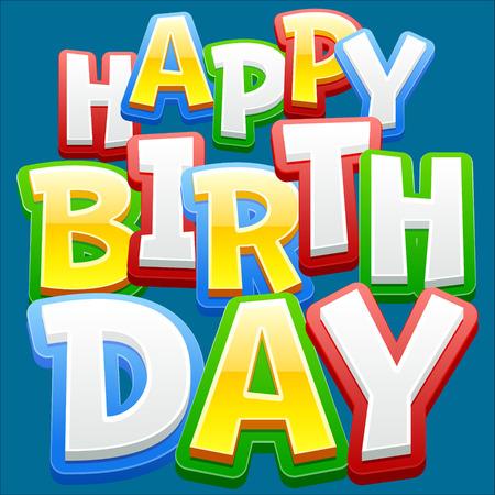 persona alegre: Tarjeta del feliz cumpleaños del vector con la fuente colorido pegatina en fondo azul