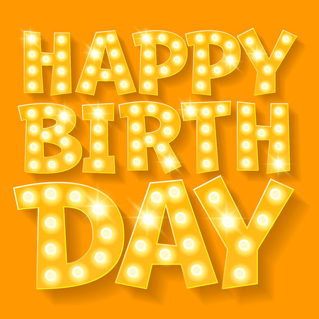 Happy birthday vector card with yellow lamp font for party-goer