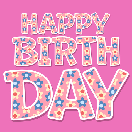 Happy birthday vector card with colorful flower font on pink background