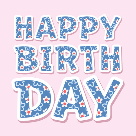 Happy birthday vector card with cute flower font on pink background