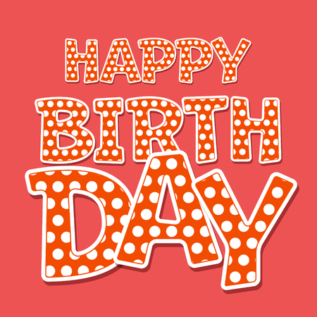 regards: Happy birthday vector card with white polka dot on red background Illustration