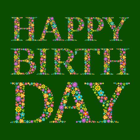 flores de cumpleaños: Feliz vector de la tarjeta de cumpleaños con la fuente única de flores