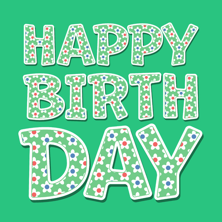 regards: Happy birthday vector card with green floral font