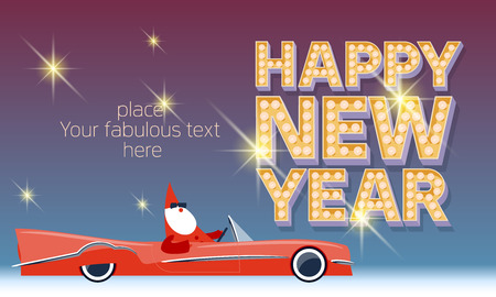 Vector Happy new year greeting card with Santa Claus rides cabriolet and vintage lamp font. With place for your fabulous greeting text Illustration