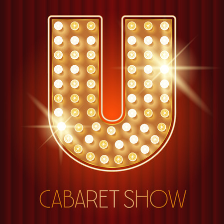 showtime: Vector shiny gold lamp alphabet in cabaret show style. Letter U