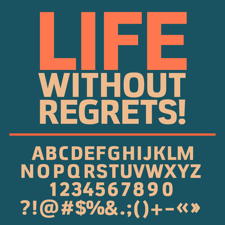 living moment: Motivational card with text Life without regrets! Vector set of letters, numbers and symbols