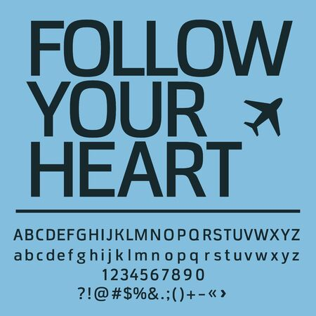 motivator: Motivational card with text Follow your heart. Vector set of letters, numbers and symbols