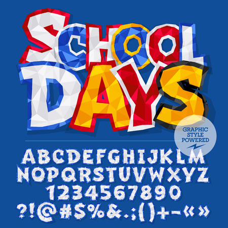 school days: Vector colorful crumpled paper alphabet letters, numbers and punctuation symbols. Bright card with text school days