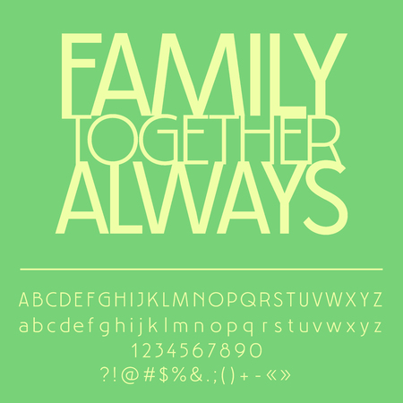 Vector card with set of letters, numbers, symbols. Family together always