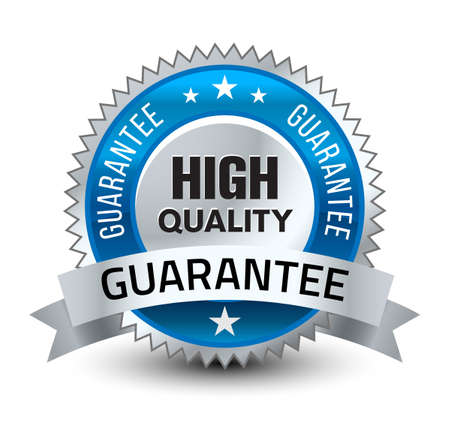Steel blue reliable high quality guarantee badge with ribbon isolated on white background.