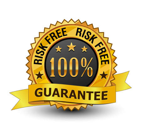 Very strong and powerful 100% risk free guarantee golden badge. Isolated on white background.