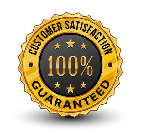 Very strong and powerful 100% customer satisfaction guaranteed golden badge. Isolated on white background. Vettoriali