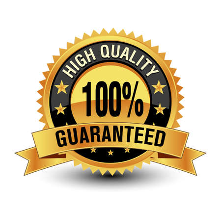 Powerful Trustworthy 100% HIGH QUALITY GUARANTEED, gold badge/seal/stamp/label. Isolated on white background.