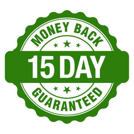 15 Days Money Back Guaranteed, Green Vintage, Retro Sticker, Badge, Icon, Stamp isolated on white background.